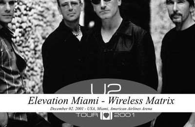 U2 -Elevation Tour -02/12/2001 -Miami -USA -American Airlines Arena