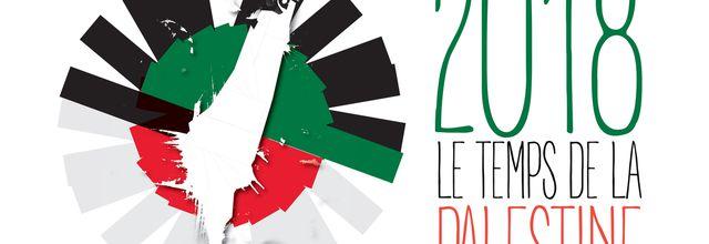 LE TEMPS DE LA PALESTINE 2018, année de la Palestine en France