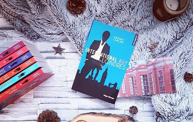 International Guy, tome 7 : Londres - Audrey Carlan