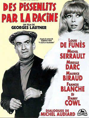 Des pissenlits par la racine de Georges Lautner avec Michel Serrault - Maurice Biraud - Mireille Darc - Louis de Funès - Francis Blanche - Venantino Venantini - Raymond Meunier