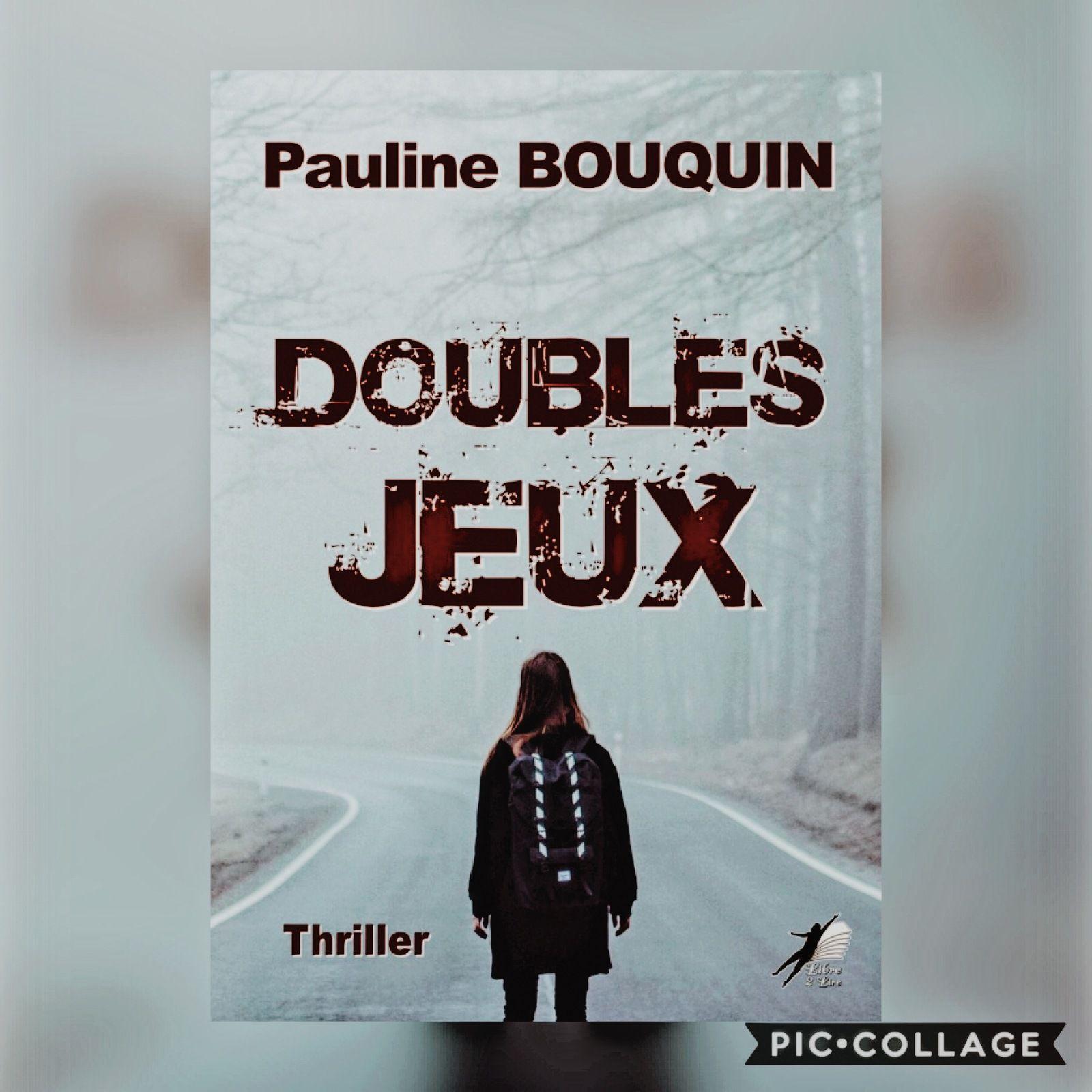 Doubles jeux - Pauline Bouquin