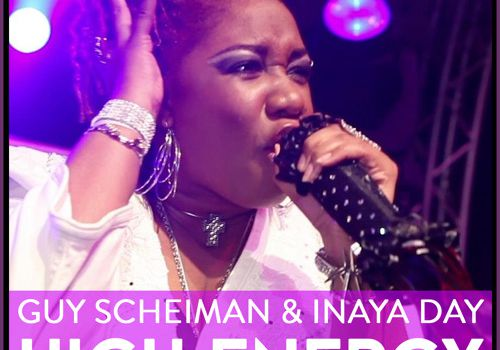 Guy Scheiman & Inaya Day - High Energy