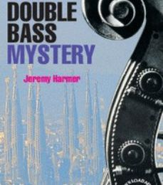 Descarga de ipad ebook THE DOUBLE BASS MYSTERY:
