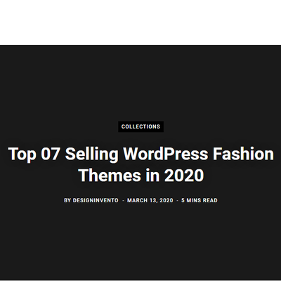 Top 07 Selling WordPress Fashion Themes in 2020
