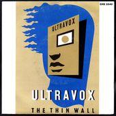 Ultravox - The thin wall / The voice - 1981 - l'oreille cassée