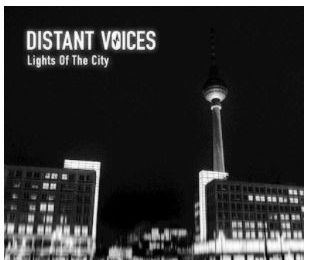 💿 Distant Voices • Lights of The City
