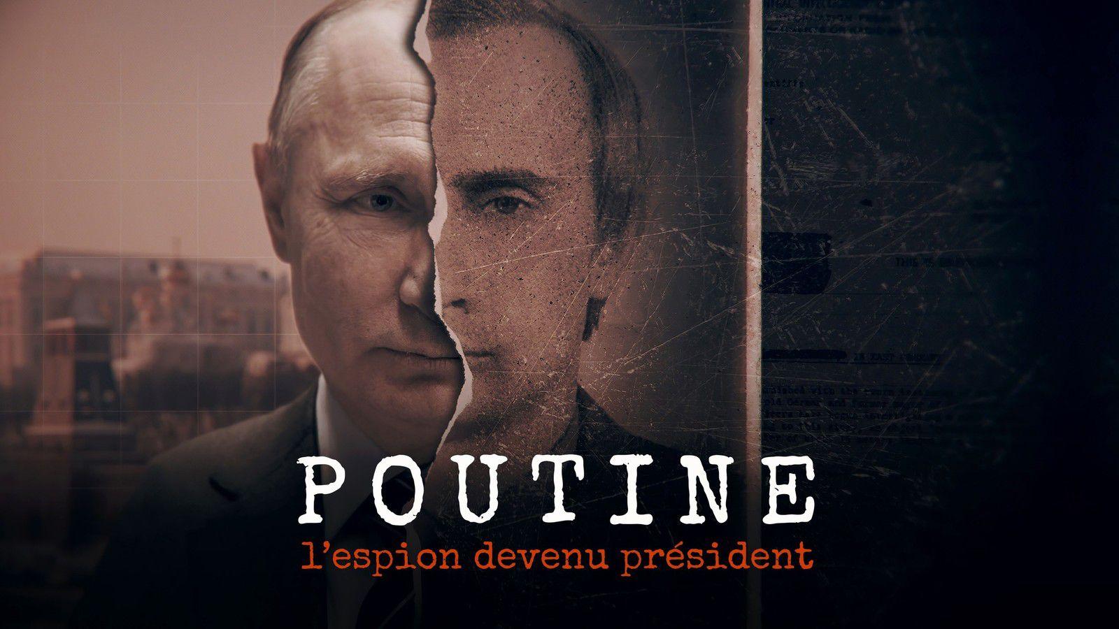 """""""Poutine, l'espion devenu Président"""", série documentaire inédite ce dimanche sur Paris Première"""