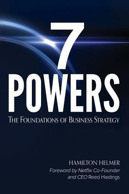 EBOOK..!! [Read] 7 Powers: The Foundations of Business Strategy - (Hamilton Wright Helmer) Free Online