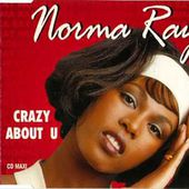 Norma Ray - Crazy About U