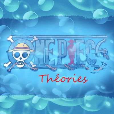 One Piece Théories