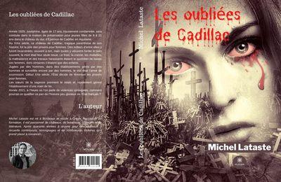 Les oubliées de Cadillac de Michel Lataste