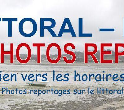 MAREES LITTORAL & PHOTOS REPORTAGES