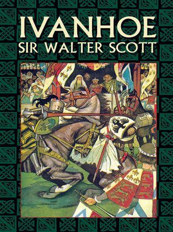 """de Walter Scott (1771-1832), - """"Ivanhoé"""" 1819"""