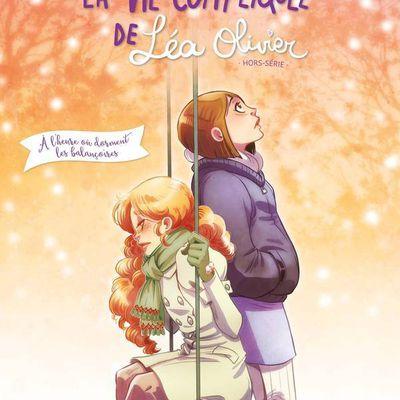 La vie compliquée de Léa Olivier (BD) : Chronique