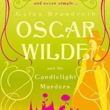 Oscar Wilde and the Candlelight Murders (Oscar Wilde et le meurtre aux chandelles) - Gyles Brandreth