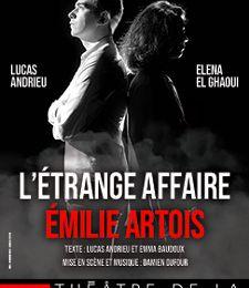 """Lucas Andrieu, Emma Baudoux - """"'étrange affaire Emilie Artois"""""""