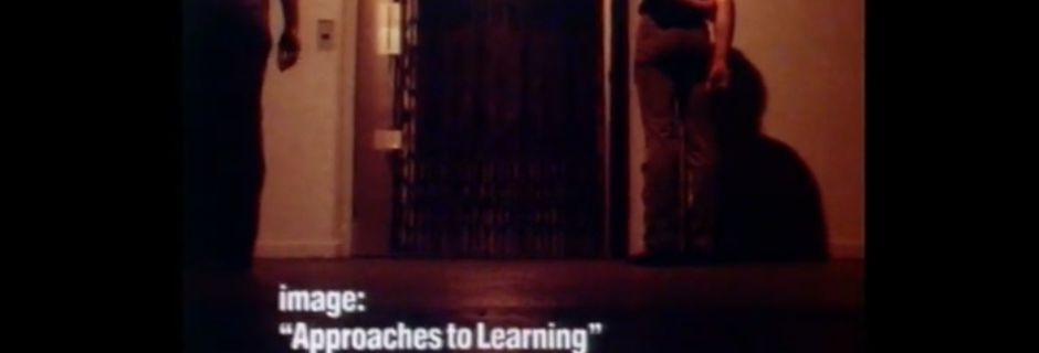Approaches to learning @ Stuart Brisley and Ian Robertson. 1980