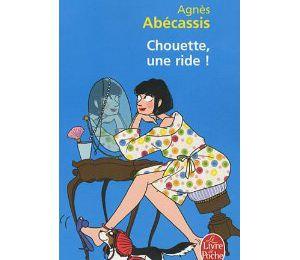 Chouette, une ride, Agnès Abecassis