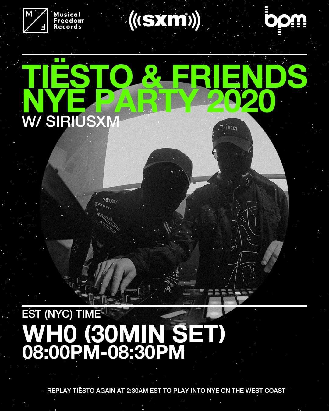 Tiësto and friends, New Year 2020 on Sirius Xm, who