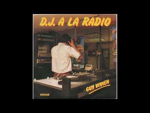 GUY VIVIEN - D.J A LA RADIO