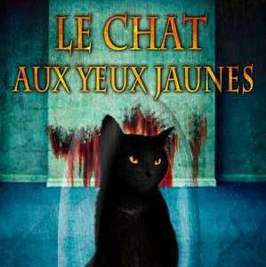 """""""Le chat aux yeux jaunes"""" de Serge Brussolo"""