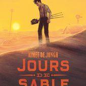 Jours de sable. Aimée DE JONGH - 2021 (BD) - VIVRELIVRE