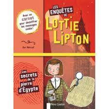 Les enquêtes de Lottie Lipton, Dan Metcalf, Flammarion, Castor Romans, 2019