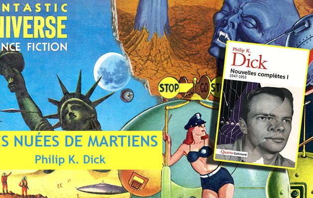 👽📚 PHILIP K. DICK - DES NUÉES DE MARTIENS (MARTIANS COME IN CLOUDS, 1952)