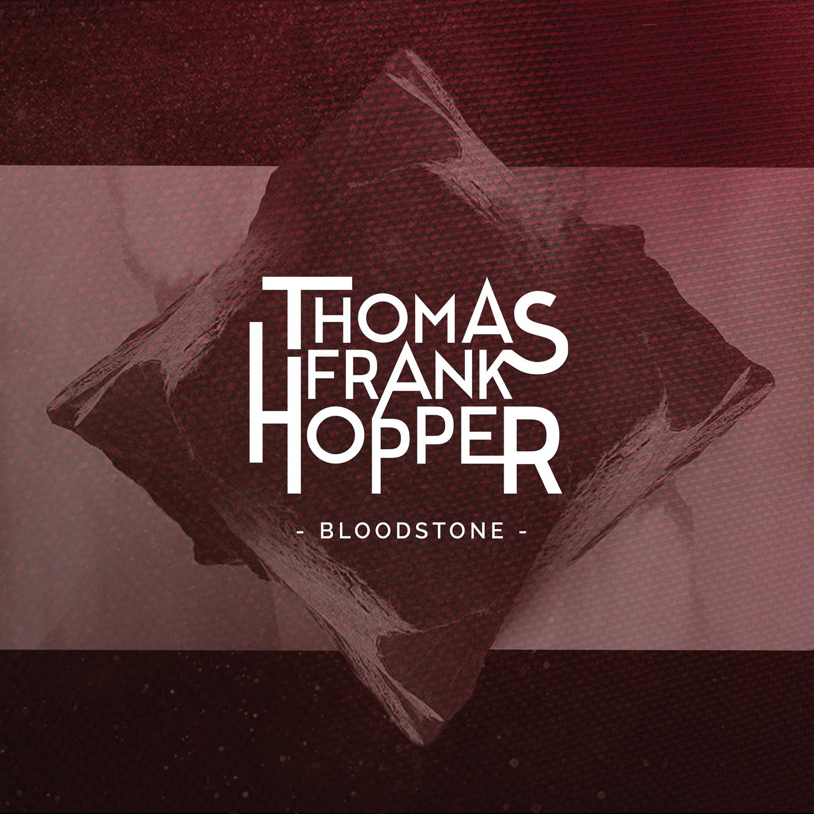 🎵 THOMAS FRANK HOPPER New album 'Bloodstone' out on March 4th 2021
