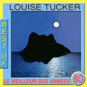 Best of Louise Tucker (Le meilleur des années 80) par Louise Tucker sur Apple Music