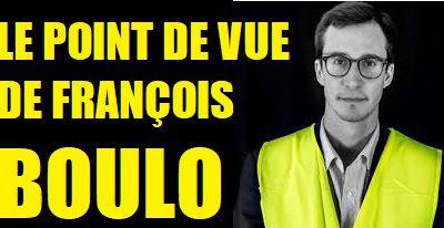 Si nous ne FAISONS RIEN, ils nous PRENDRONT TOUT – Par François BOULO, gilet jaune à Rouen