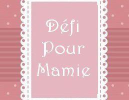 Défi Mamie, cet été...