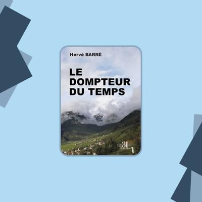 Le Dompteur du temps - Hervé BARRÉ