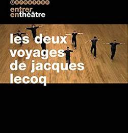 Pour Jacques Lecoq
