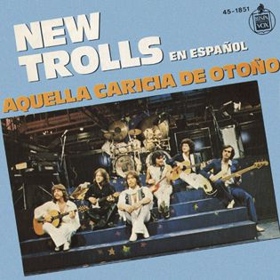 NEW TROLLS - AQUELLA CARICIA DE OTOÑO - SINGLE VINILO - 1979