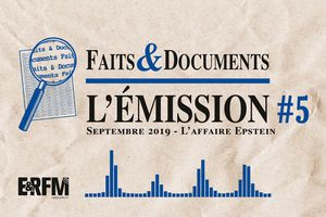 Faits & Documents #5 | Septembre 2019 : L'affaire Jeffrey Epstein