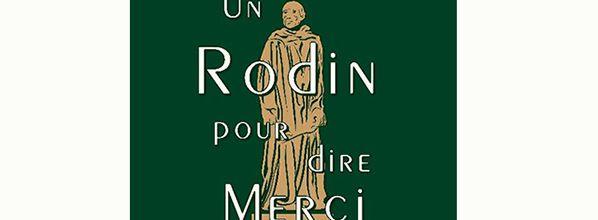 Un Rodin pour dire Merci à la Maison Noilly Prat