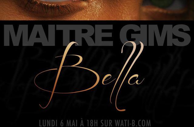 MAITRE GIMS - BELLA - 2013