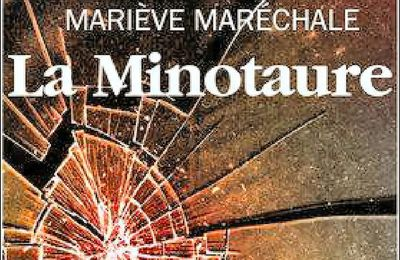 *LA MINOTAURE* Mariève Maréchale* Éditions Tryptique, Groupe Nota Bene* par Martine Lévesque*
