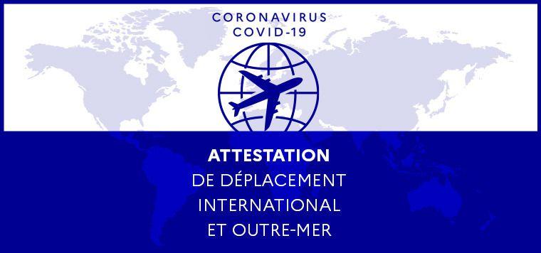 Telechargez votre attestation de déplacement international, obligatoire pour voyager en France