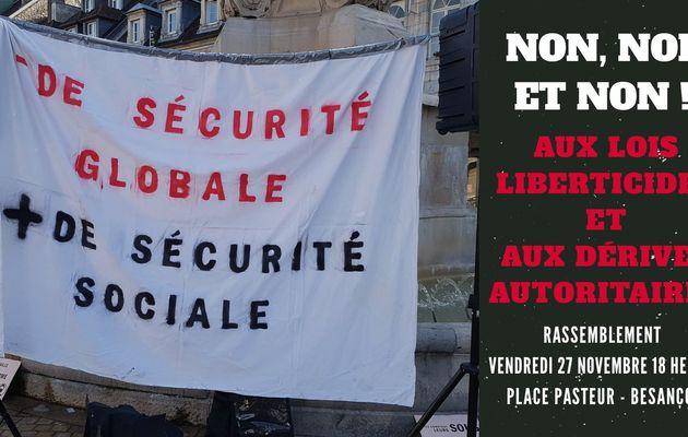 #Besançon : Rassemblement contre la #LoiSécuritéGlobale et les dérives autoritaires - Vendredi 27 novembre