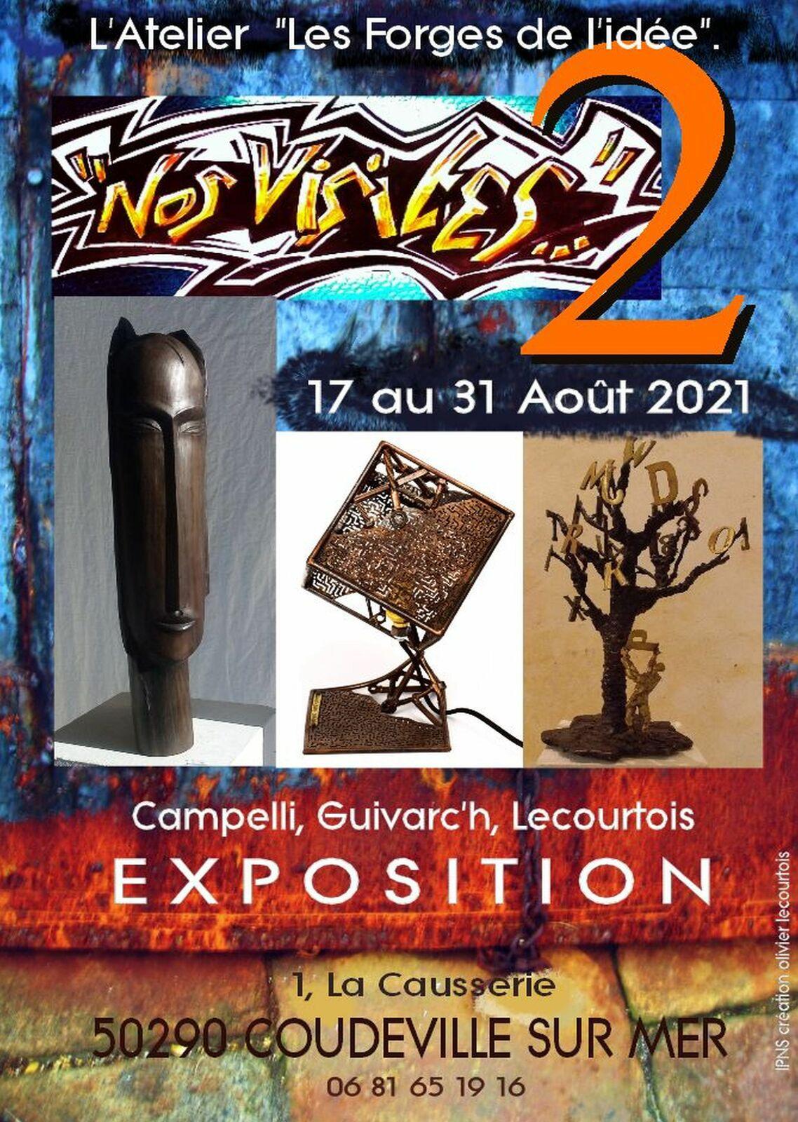 """""""Nos visites"""" Exposition et travail in situ... Campelli, Guivarc'h Lecourtois Août 2021"""