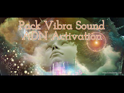 Pack Vibra Sound ADN Activation - Les Formations des Éditions Écho Santé