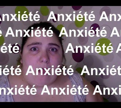 Anxiété : une émotion qui dirige ma vie