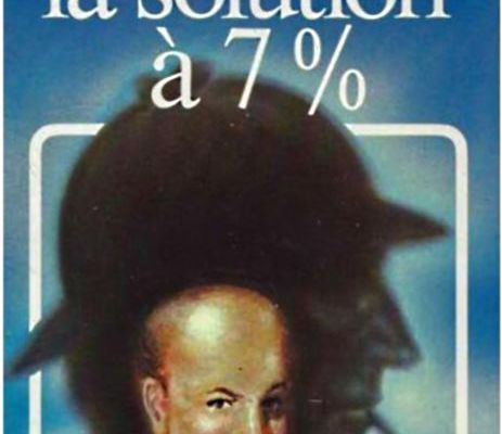 La solution à 7%, de Nicolas Meyer