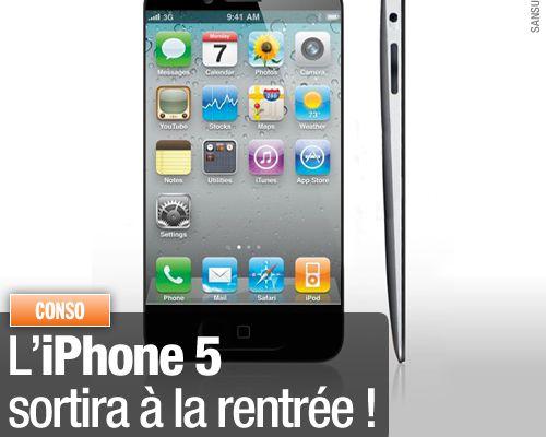 L'iPhone 5 sortira à la rentrée !