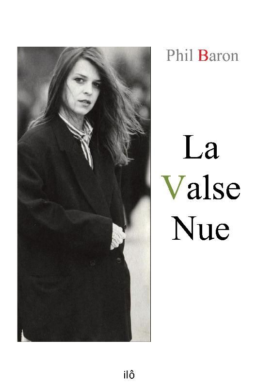 """La valse nue"" de Phil Baron"