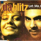 Da Blitz - Let Me Be