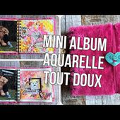 SCRAP | MINI ALBUM AQUARELLE