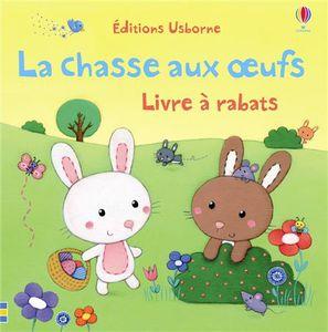 Les bébés animaux et la chasse aux oeufs livres à rabats éditions Usborne